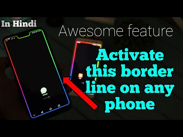 Enable borderlight on any smartphone | How to activate