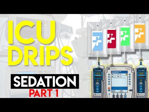 Sedation In ICU Patients (Part 1) - ICU Drips