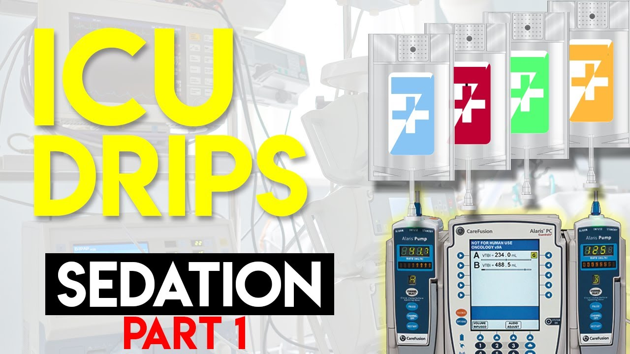 Download Sedation in ICU Patients (Part 1) - ICU Drips
