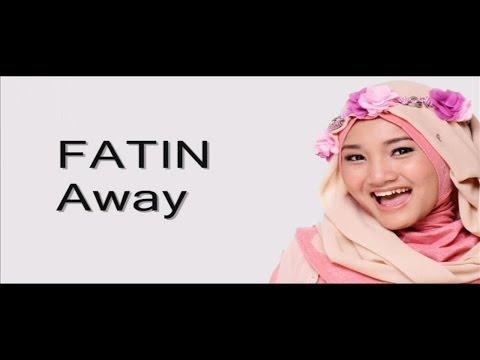 Fatin - Away | Lirik