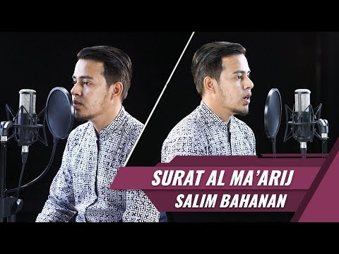 Best Voice || Surat Al Ma'arij || Salim Bahanan