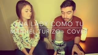 Una Lady Como Tu Manuel Turizo MTZ Cover - Do feat Gabriela Soley.mp3