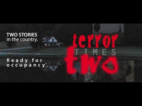 TERROR TIMES TWO