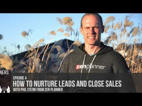 Podcast Episode 4: How to Nurture Leads and Close Sales w/ Phil Stern From Zen Planner
