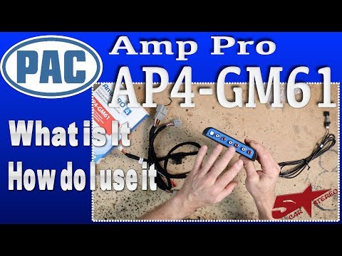 The Pac Amp Pro AP4 GM61 what it is and how to install it