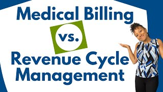 Medical billing vs. revenue cycle management - is there really difference?