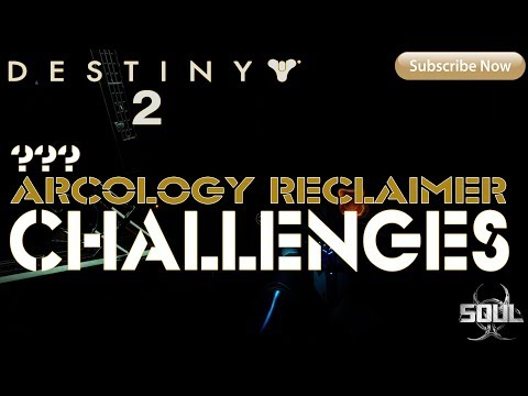 Destiny 2: Challenge - Where to go for the Arcology Reclaimer? (Titan)