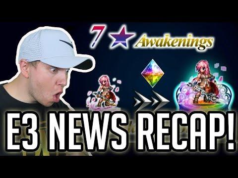 7 Stars, Item World, & TONS OF REWARDS! E3 RECAP!  FFBE Final tasy Brave Exvius