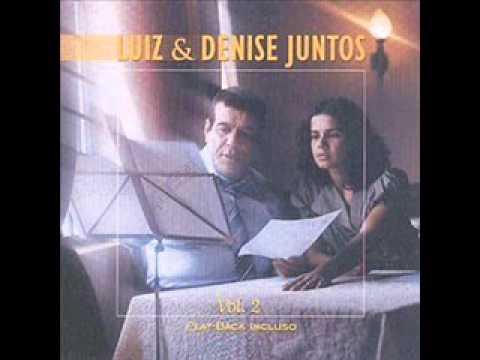 LUIZ DE CARVALHO E DENISE JUNTOS  CD COMPLETO