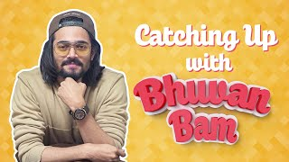 Catching Up With Bhuvan Bam