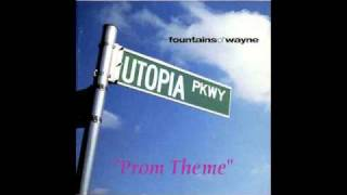 Watch Fountains Of Wayne Prom Theme video