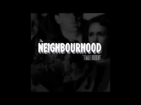 Female Robbery - The Neighbourhood (Layered Version)