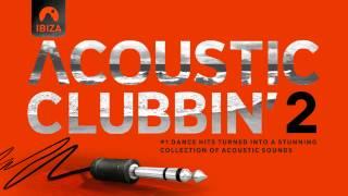 Acoustic Clubbin - THE ORIGINAL FULL ALBUM - HQ