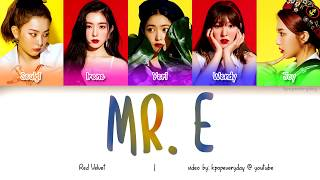 RED VELVET (레드벨벳) - MR. E [Color CodedRomHanEng]