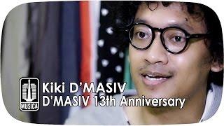 Kiki D'MASIV - D'MASIV 13th Anniversary