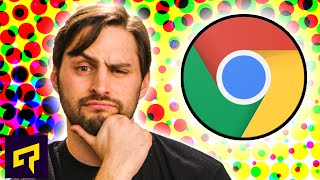 Everyone Uses Chrome. But Why?
