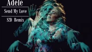 adele   send my love sd remix