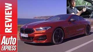 New BMW 8 Series 2019 review - is it the ultimate GT?