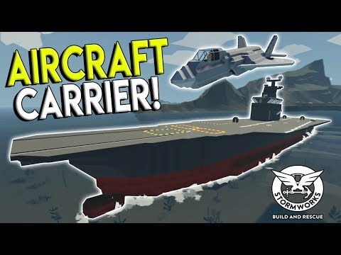 AIRCRAFT CARRIER & F-35 FIGHTER JET! - Stormworks: Build and Rescue Update Gameplay
