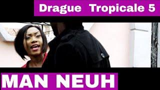 Video Man neuh - Drague Tropical Ultimat 2 download MP3, 3GP, MP4, WEBM, AVI, FLV November 2018