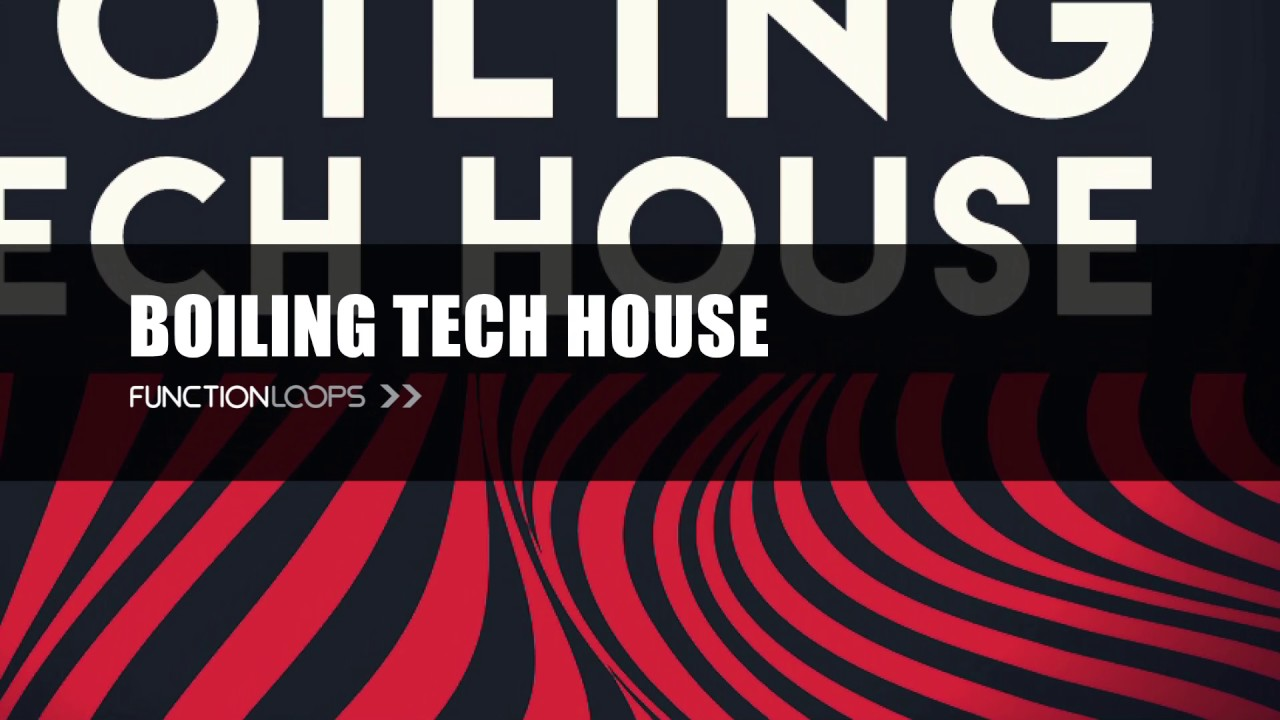 BOILING TECH HOUSE - Sample Pack | Tech House Samples, Loops, MIDI ...