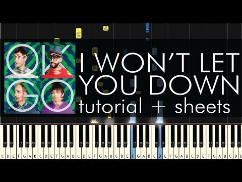 OK Go - I Won't Let You Down - Piano Tutorial + Sheets
