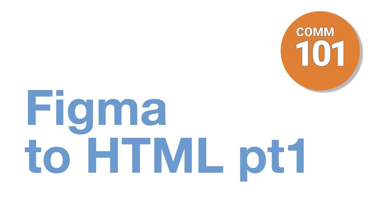 Essentials of Digital Media - Figma to HTML - Part 1