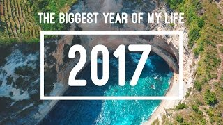 THE BIGGEST YEAR OF MY LIFE   2017