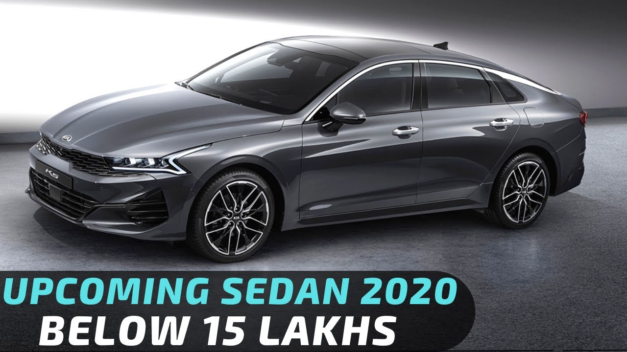 Upcoming Sedan Cars In India 2020 Under 15 Lakhs Youtube