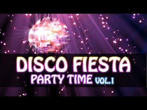 "DISCO FIESTA MIX ""PARTY TIME"" [Musica bailable para fiestas] Pachanga Mix 100%! Nineties Party Retro"