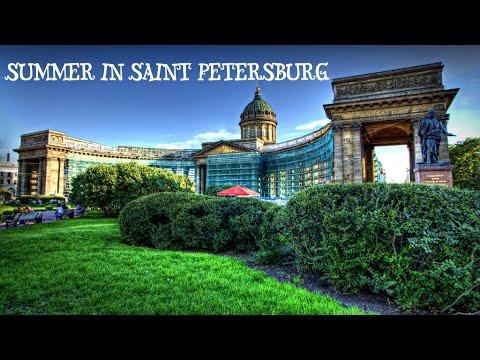 Лето в Санкт -Петербурге   Summer In Saint Petersburg