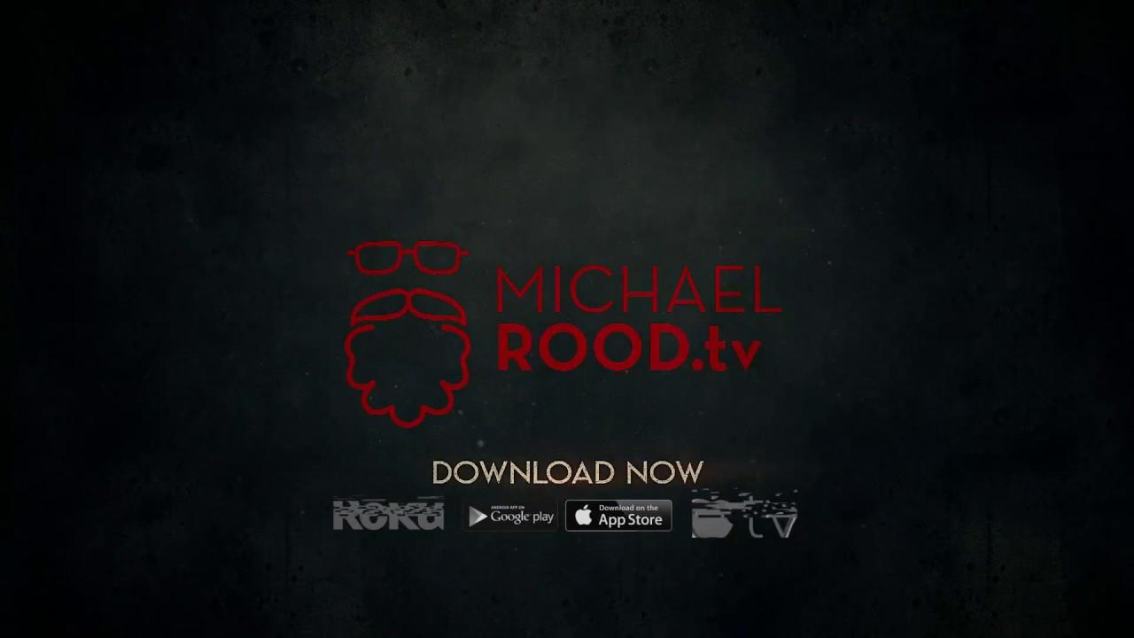 The New Michael Rood TV App