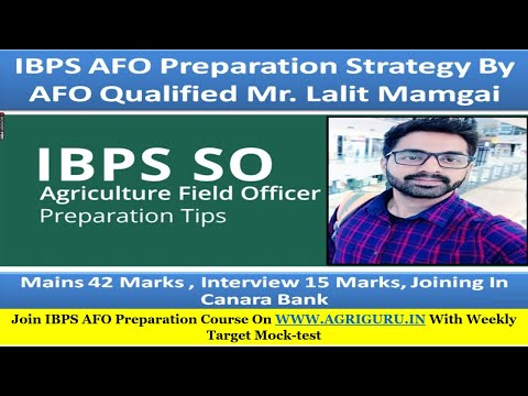IBPS AFO Preparation Strategy By AFO Qualified Mr Lalit Mamgai | 42 Marks | Interview 15 Marks
