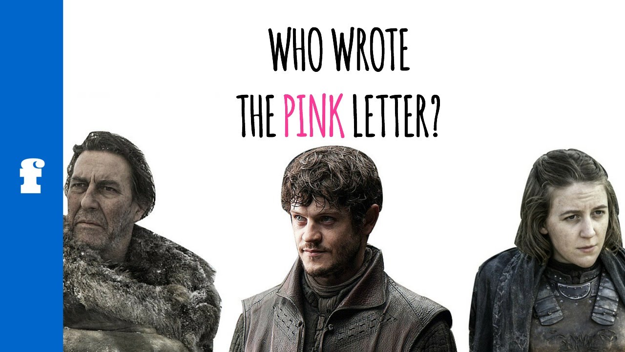 The Pink Letter: Who Wrote It And Why? [ASOIAF Books 1 6|GOT