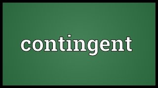 Contingent Meaning