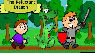 The Reluctant Dragon: Story Time for Children