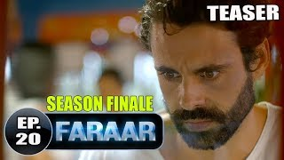 Faraar Episode 20 Teaser | Full Episode Tomorrow 5 PM | Hindi Dubbed