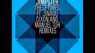 Jimpster - These Times (Dixon Refix) [Freerange]