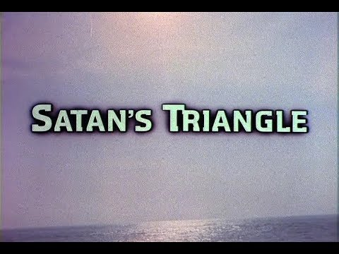 Satan's Triangle Sutton Roley, USA, 1975