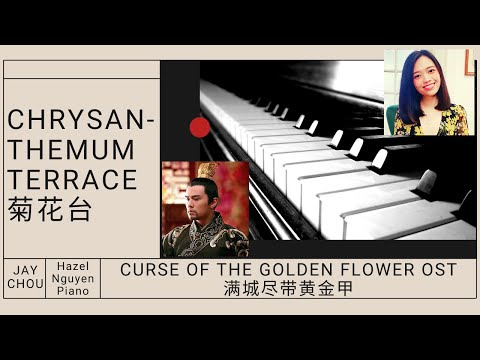 [PIANO COVER] JAY CHOU 菊花台 Chrysanthemum Terrace - Curse Of The Golden Flower OST