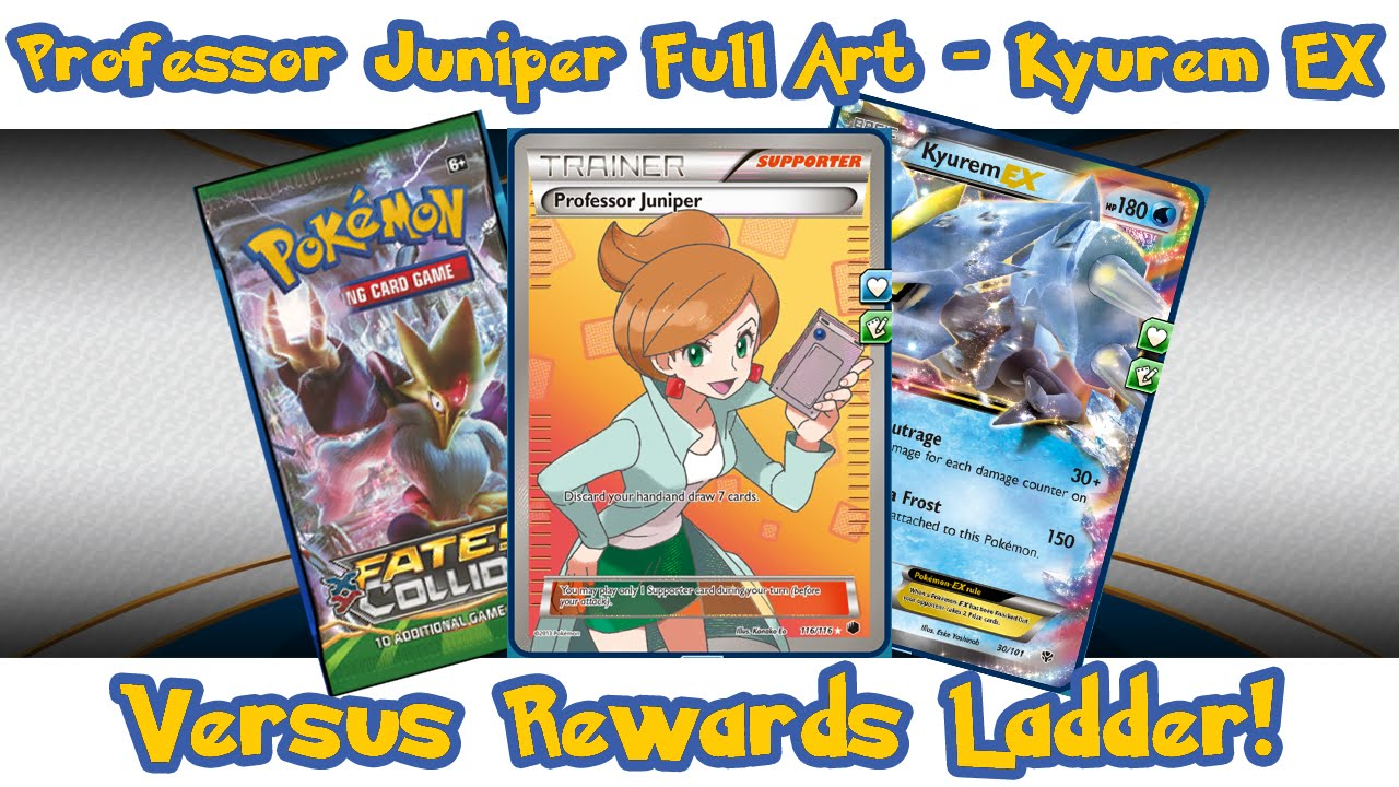 Professor Juniper Full Art - Kyurem EX Versus Rewards Ladder Pokemon TCG  Online Information