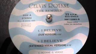 CELVIN ROTANE - I BELIEVE (Dub Version)