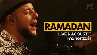 Gambar cover Maher Zain - Ramadan (English) | Live & Acoustic