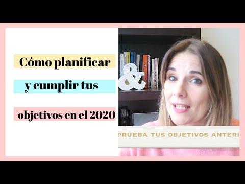 Cómo Planear Y Cumplir Tus Objetivos En 2020
