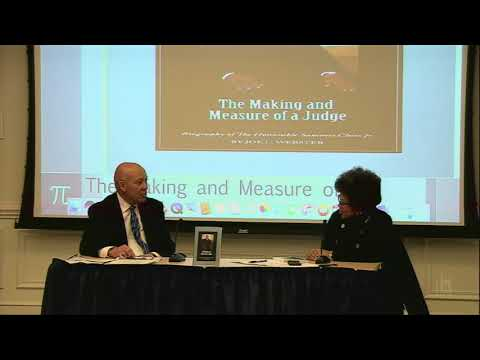 The Making and Measure of a Judge: Highlights