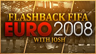 EURO 2008 With Josh - FLASHBACK FIFA