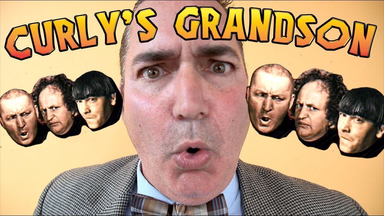CURLY'S GRANDSON on Youtube!! - THE THREE STOOGES