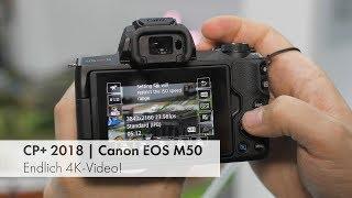 Canon EOS M50   Spannende Vloger-DSLM im Hands-On Test [CP+ 2018]