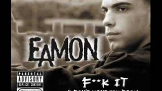 Download Eamon - Fuck It (Dirty) MP3 song and Music Video