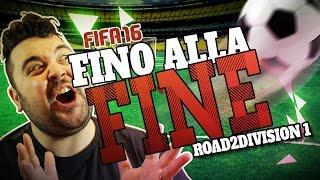 RTD 1 - FIFA 16: Fino alla FINE!